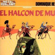Cómics: DOMINIQUE HE : EL HALCÓN DE MU - METAL HURLANT, 1983 RÚSTICA. Lote 88849384