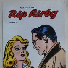 Cómics: RIP KIRBY - ALEX RAYMOND - VOLUMEN II - EDICIONES B.O. . Lote 89051092