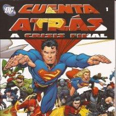 Cómics: COMIC- CUENTA ATRAS A CRISIS FINAL 1 PLANETA DC COMICS SUPERMAN BATMAN WONDER WOMAN. Lote 89380560