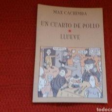 Cómics: MÁX CACHIMBA UN CUARTO DE POLLO. Lote 89612095