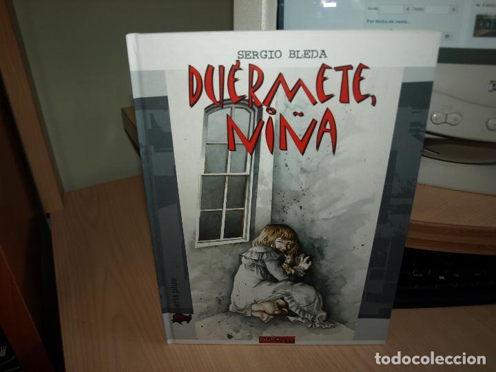 DUERMETE NIÑA - SERGIO BLEDA - TAPA DURA - DOLMEN (Tebeos y Comics Pendientes de Clasificar)