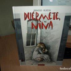Cómics: DUERMETE NIÑA - SERGIO BLEDA - TAPA DURA - DOLMEN. Lote 89676780