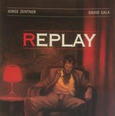 Cómics: REPLAY. ZENTNER / SALA.. Lote 90412314