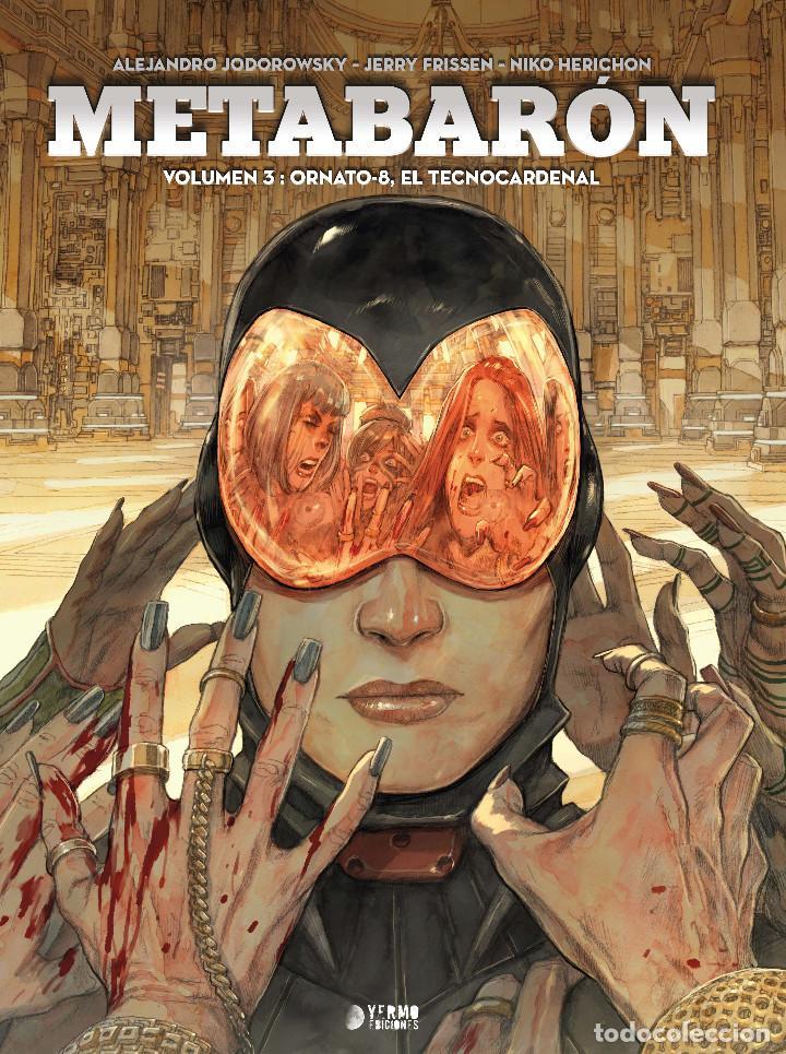 CÓMICS. METABARON 03. ORNATO-8, EL TECNOCARDENAL - ALEJANDRO JODOROWSKY/JERRY FRISSEN/NIK (CARTONÉ) (Tebeos y Comics - Comics otras Editoriales Actuales)