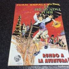 Cómics: EL TREMENDO TOBI - RUMBO A LA AVENTURA / AUTOR : JUAN ESPALLARDO. Lote 13184024