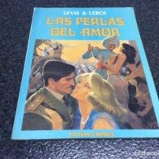 Cómics: LAS PERLAS DEL AMOR / AUTORES : LEVIS & LEROI. Lote 13583342