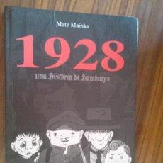 Cómics: 1928. MATZ MAINKA. UNA HISTORIA DE HAMBURGO. EDICIONS DEL PONENT. TAPA DURA. BUEN ESTADO. Lote 91435500