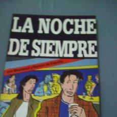 Cómics: LA NOCHE DE SIEMPRE - MONTESOL / RAMÓN DE ESPAÑA.. Lote 91742320