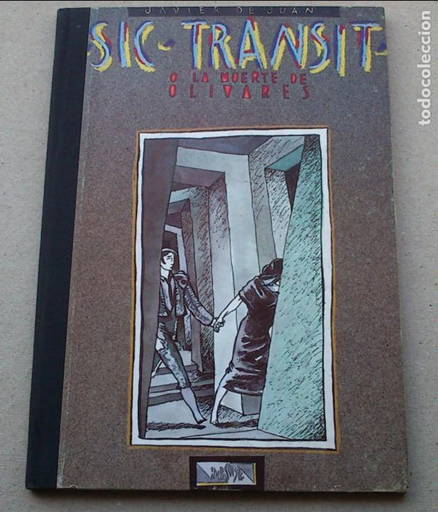 SIC TRANSIT O LA MUERTE DE OLIVARES - JAVIER DE JUAN - COLECCIÓN IMPOSIBLE Nº 5 - 1984 - MUY BIEN (Tebeos y Comics Pendientes de Clasificar)