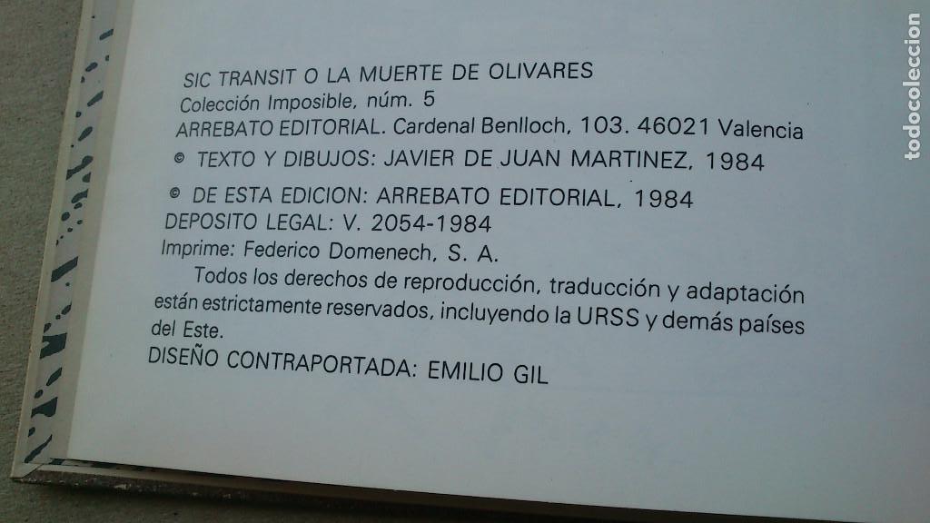 Cómics: SIC TRANSIT O LA MUERTE DE OLIVARES - JAVIER DE JUAN - COLECCIÓN IMPOSIBLE Nº 5 - 1984 - MUY BIEN - Foto 6 - 92304305