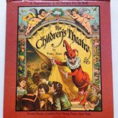 Cómics: THE CHILDREN'S THEATRE (FRANZ BONN) - FACSIMIL DEL LIBRO INFANTIL DE 1878, PUBLICADO EN 1978. Lote 92428290