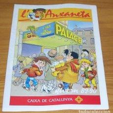 Cómics: L'ANXANETA, HIVERN 89-90 CAIXA DE CATALUNYA. PLIEGO CALENDARIO COMIC ANXANETA CATALA. Lote 93818995