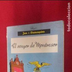 Cómics: EL SENYOR DE MONTRESOR - JAN I TRENCAPINS - PEYO - ED. ANXANETA - RUSTICA - EN CATALAN. Lote 94008590