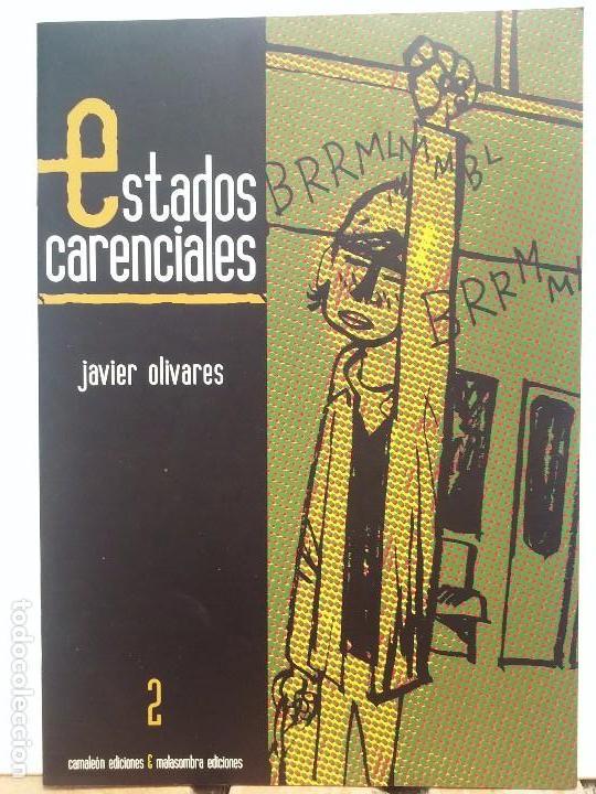 JAVIER OLIVARES - ESTADOS CARENCIALES (Tebeos y Comics - Comics otras Editoriales Actuales)