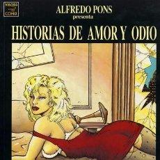Cómics: HISTORIAS DE AMOR Y ODIO, ALFREDO PONS - LA CÚPULA 1992. Lote 94686859