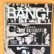 Cómics: BANG BANG! INFORMACION Y ESTUDIOS SOBRE LA HISTORIETA N12 SIRVENSAE LOVE STRIP TBO COMIC. Lote 94974751