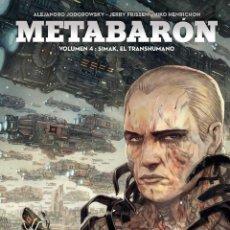 Cómics: CÓMICS. METABARON 04. SIMAK, EL TRANSHUMANO - ALEJANDRO JODOROWSKY/JERRY FRISSEN/NIKO HENR (CARTONÉ). Lote 275736733