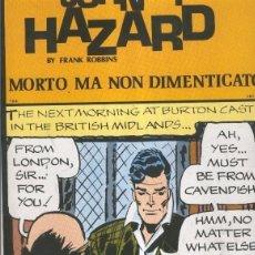 Cómics: JOHNNY HAZARD NUMERO 124: TIRAS 18/06/1973 AL 18/8/1973: MORTO MA NON DIMENTICATO. Lote 95716860