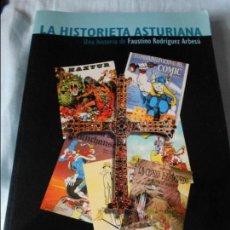 Cómics: LA HISTORIETA ASTURIANA. UNA HISTORIA DE FAUSTINO RODRIGUEZ ARBESU. CON PROLOGO DE LUIS ALBERTO DE C. Lote 95815639