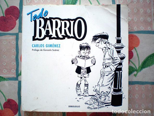 CARLOS GIMÉNEZ JIMÉNEZ: TODO BARRIO (INTEGRAL, DEBOLSILLO, RANDOM HOUSE MONDADORI) (Tebeos y Comics - Comics otras Editoriales Actuales)