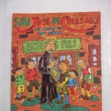 Cómics: SAN JOSE DE CALASANZ. EL AMIGO DE LOS NIÑOS. ESCUELAS PIAS. TDKC28. Lote 147580208