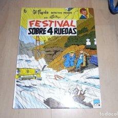 Cómics: GIL PUPILA, FESTIVAL SOBRE 4 RUEDAS, Nº 6. CASALS, 2 ED. 1991. Lote 96294767