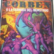 Cómics: CORBEN O LA TERNURA DEL MONSTRUO. Lote 96335667