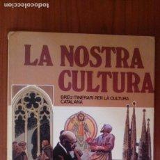 Cómics: LA NOSTRA CULTURA. BREU ITINERARI PER LA CULTURA CATALANA . Lote 96875031