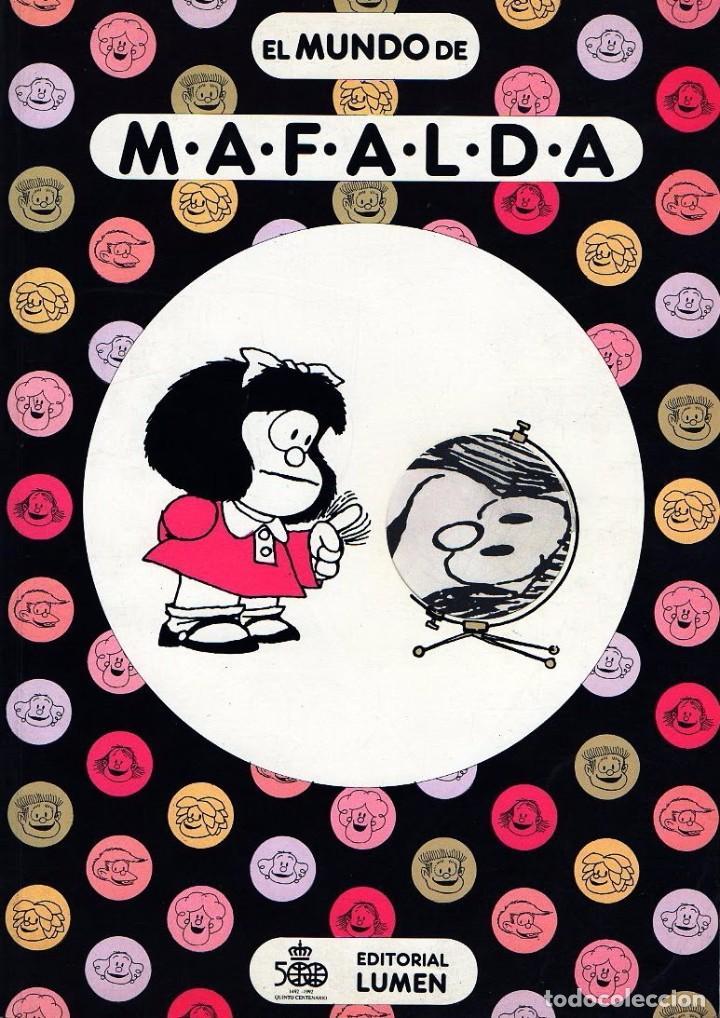 EL MUNDO DE MAFALDA. QUINO (Tebeos y Comics Pendientes de Clasificar)