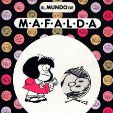 Cómics: EL MUNDO DE MAFALDA. QUINO. Lote 96895779