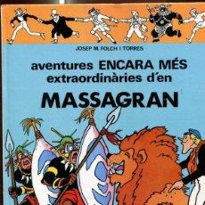 Cómics: ALBUM: MASSAGRAN AVENTURES ENCARA MES EXTRAORDINARIES (VERSIO EN CATALA). Lote 97446058