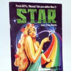 Cómics: REVISTA STAR 23. COMIX Y PRENSA MARGINAL PRODUCCIONES EDITORIALES, 1974. OFRT. Lote 194231148