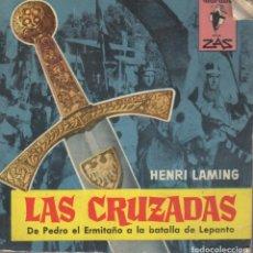 Cómics: LIBRO LAS CRUZADAS DE PEDRO EL ERMITAÑO A LA BATALLA DE LEPANTO. Lote 97923003