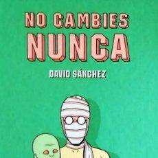 Cómics: NO CAMBIES NUNCA. Lote 98183151