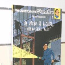 Cómics: UNA AVENTURA DE SIMON NIAN Nº 1 HA DICHO EL ALCAIDE... QUE NO SALGA NAIDE - NETCOM2 - OFERTA. Lote 98399495