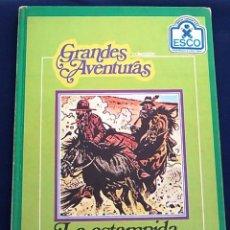 Cómics: LA ESTAMPIDA DEL ORO. COLECCION GRANDES AVENTURAS LIBROS INFANTILES ESCO.JOHN LACK Y J.M. CICUÉNDEZ.. Lote 98700979