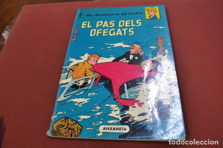 LES AVENTURES DE GIL PUPIL·LA , EL PAS DELS OFEGATS - LLIBRES ANXANETA 1966 - COB (Tebeos y Comics - Comics otras Editoriales Actuales)