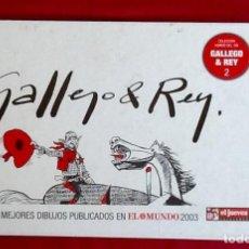 Cómics: GALLEGO&REY. LOS MEJORES DIBUJOS PUBLICADOS. ENVIO INCLUIDO.EN EL PRECIO.. Lote 99159071