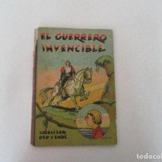 Cómics: EL GUERRERO INVENCIBLE - COLECCIÓN ORO Y RUBÍ - ED BALMES - AÑO 1940. Lote 100023671