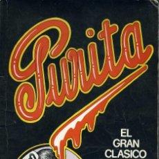 Cómics: PURITA. EL GRAN CLÁSICO DEL COMIC CELTIBÉRICO Y UNDERGROUND. EDITORIAL MADRAGORA 1975. Lote 100028823