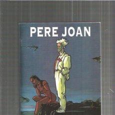Cómics: PERE JOAN. Lote 100200175