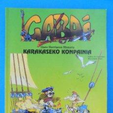 Cómics: LIBRO EN EUSKERA - GABAI - KARAKASEKO KONPAINIA -GURE HERRIAREN HISTORIA Nº 16 ... R-7677. Lote 100219207