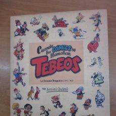 Cómics: CUANDO LOS CÓMICS SE LLAMABAN TEBEOS. LA ESCUELA BRUGUERA (1945-1963), POR ANTONI GUIRAL. Lote 100505551
