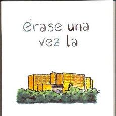 Cómics: ÉRASE UNA VEZ LA POLITÉCNICA -ASÍS G. AYERBE, JESÚS LUQUE, FORGES...- BURGOS, 2002.. Lote 100632371