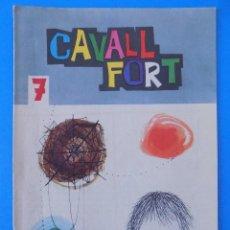 Cómics: REVISTA CAVALL FORT, EJEMPLAR Nº 7... R-7701. Lote 100912507