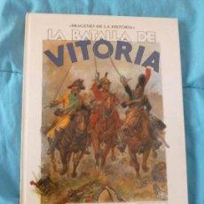 Cómics: IMAGENES DE LA HISTORIA, NUMERO 10: LA BATALLA DE VITORIA - JOSE LUIS SALINAS (IKUSAGUER ED.. Lote 101000179