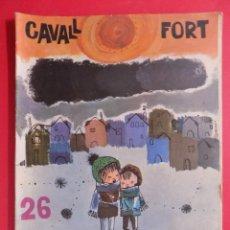 Cómics: REVISTA CAVALL FORT, EJEMPLAR Nº 26... R-7709. Lote 101065187