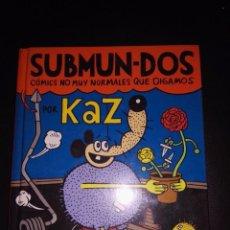 Cómics: SUBMUN-DOS - KAZ - AUTSAIDER COMICS - NUEVO - PRECINTADO. Lote 229800690
