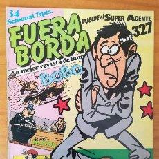 Cómics: FUERA BORDA 34, SARPE 1985. BOBO, EL POLI MARTIN, SUPER AGENTE 327... CONTIENE POSTER. Lote 101192547