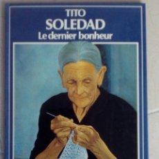 Cómics: SOLEDAD. TITO. LE DERNIER BONHEUR. TOMO 1. Lote 101283071